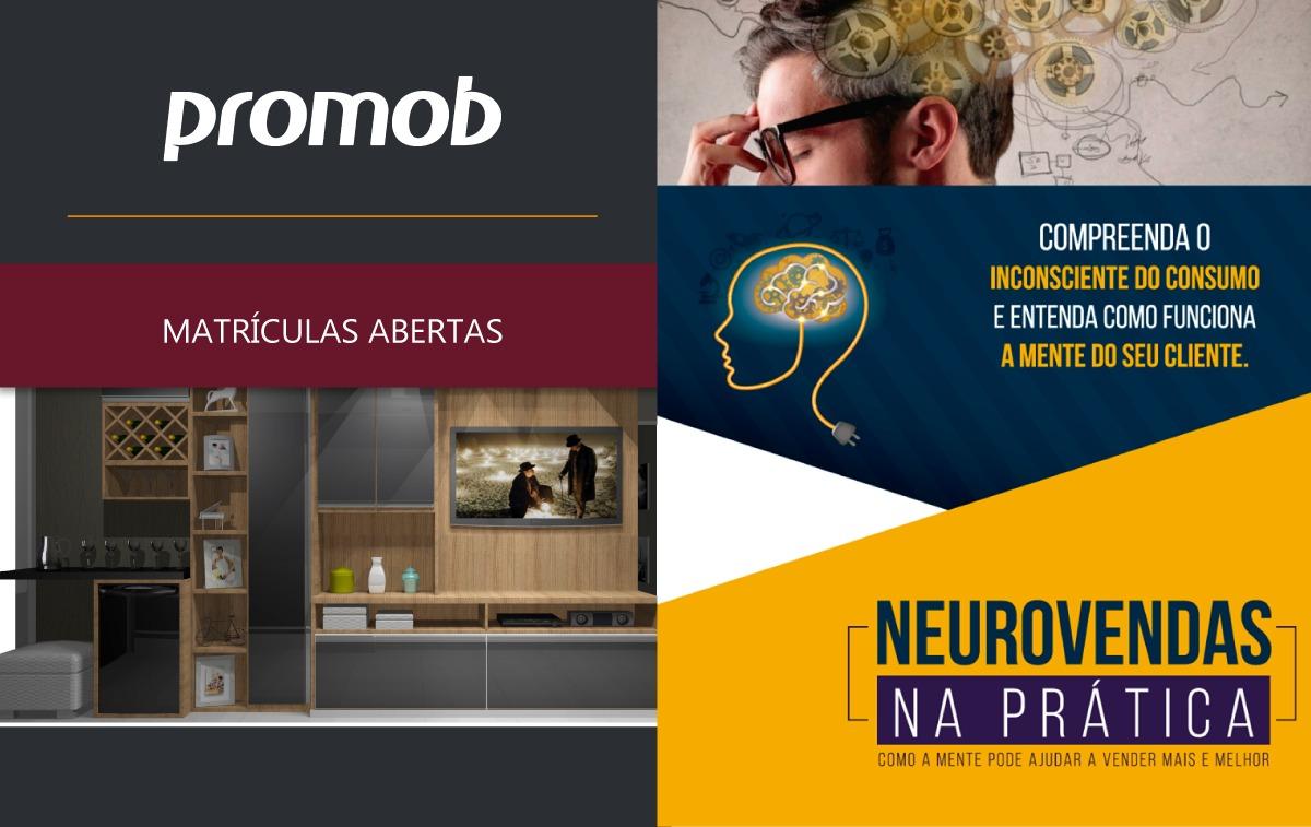 NeuroVendas e Promob recebem inscrições