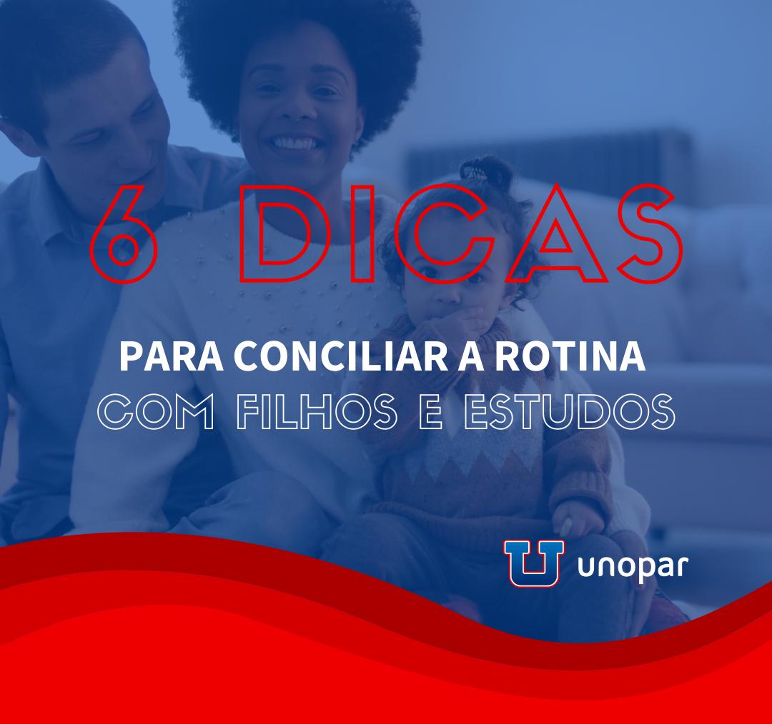 6 dicas para conciliar a rotina com filhos e estudos