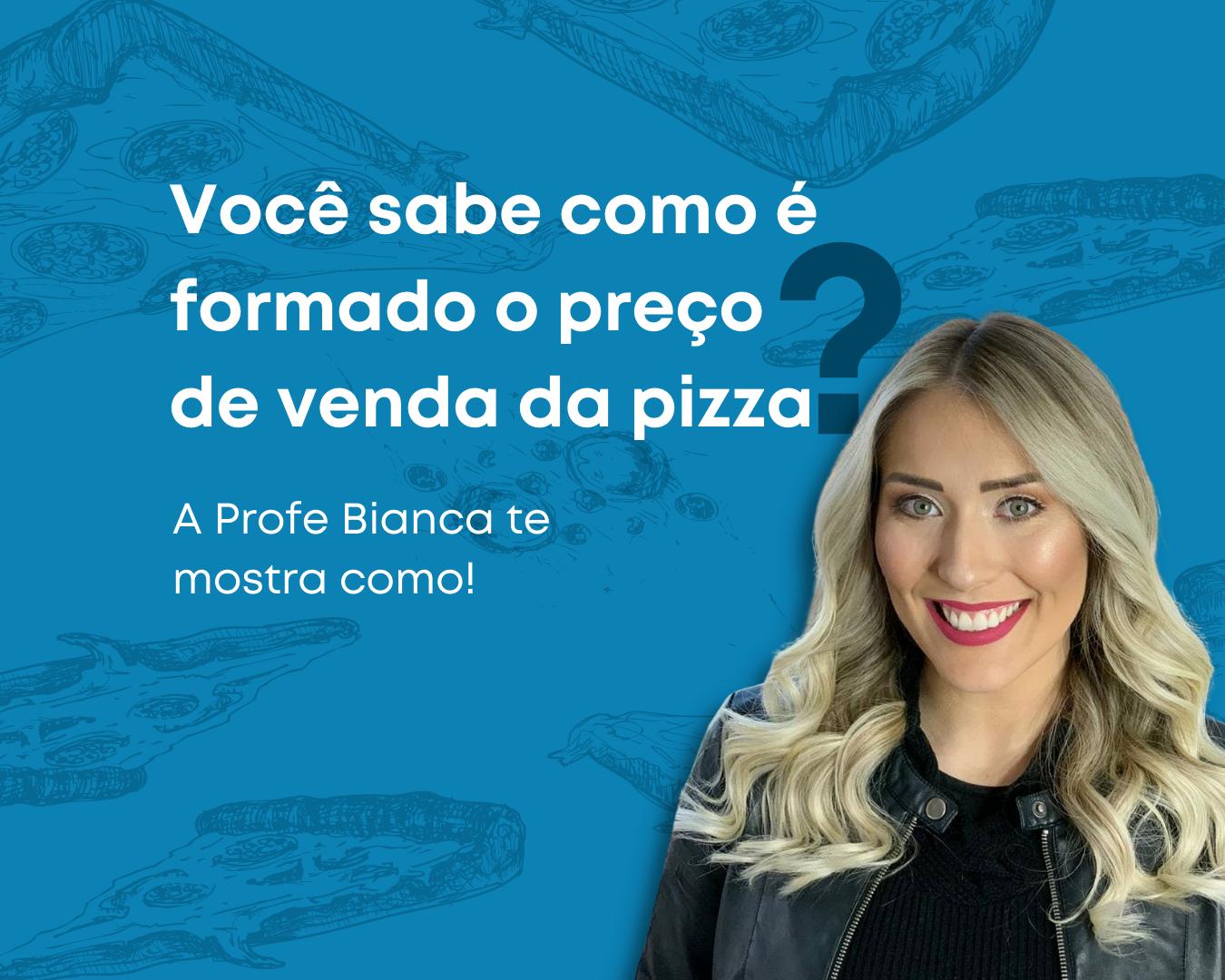 Formação do Preço de Venda da Pizza